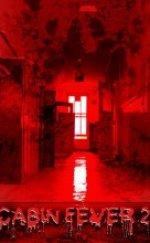 Cabin Fever 2 (Dehşetin Gözleri 2) 2009 Türkçe Altyazılı izle